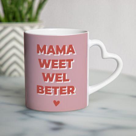 Hartjesmok Mama weet wel beter