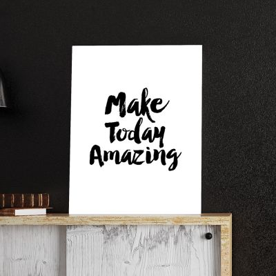 Posters - Make Today Amazing poster van MottosPrint