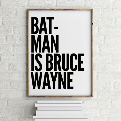 Film & Serie - Batman is Bruce Wayne poster van MottosPrint