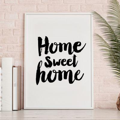 Posters - Home Sweet Home poster van MottosPrint