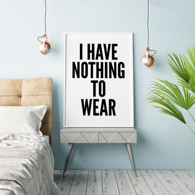 Poster - Nothing To Wear poster van MottosPrint