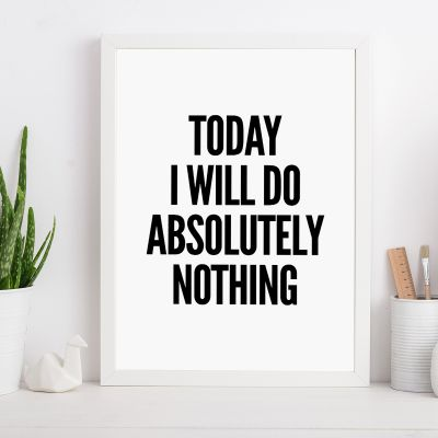 Poster - Will do nothing… poster van MottosPrint