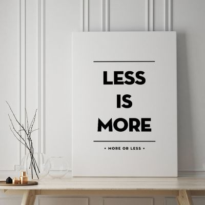 Posters - Less Is More poster van MottosPrint