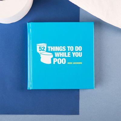 Boeken - 52 Things To Do While You Poo boek