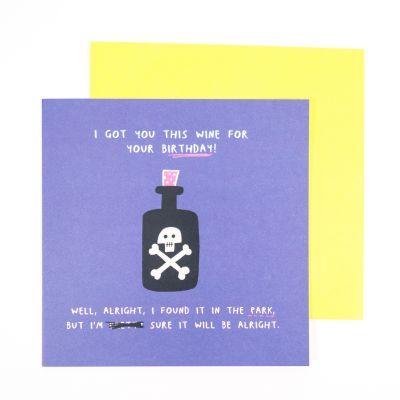 Kaarten - I Got You This Wine verjaardagskaart