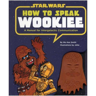 Het universum van Star Wars - How to speak Wookiee - Leerboek