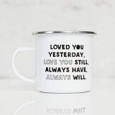 Romantisch cadeau - Metalen mok - Loved You Yesterday