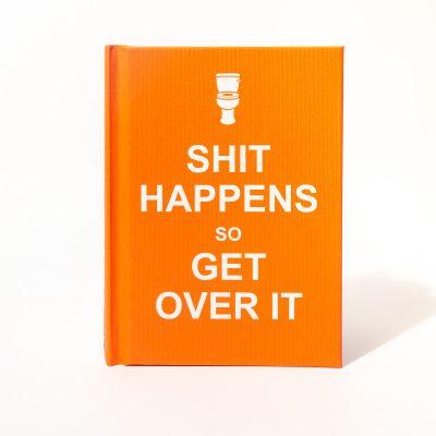 Boeken - Shit Happens Get Over It Boekje